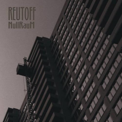 REUTOFF - NullRauM 2CD