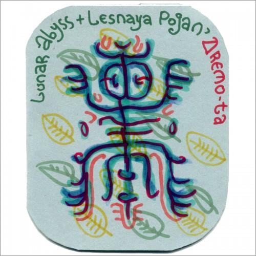 LUNAR ABYSS + LESNAYA POGAN - Dremo-Ta CDR