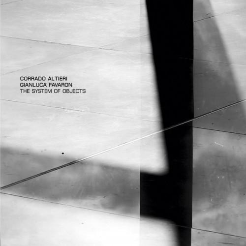Corrado Altieri / Gianluca Favaron - The System Of...