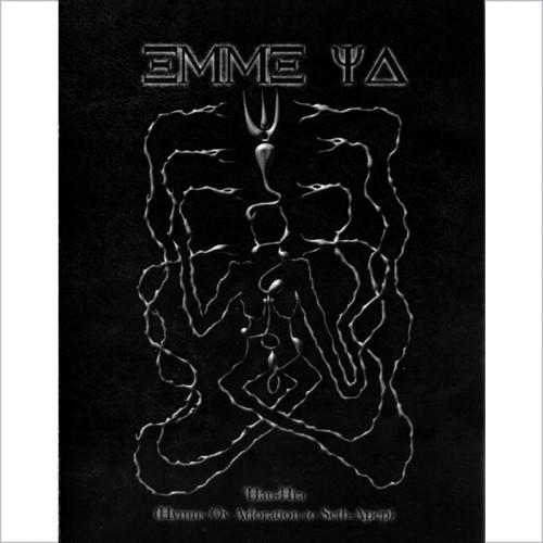 EMME YA / NUIT– Hau-Hra (Hymns Ov Adoration To...