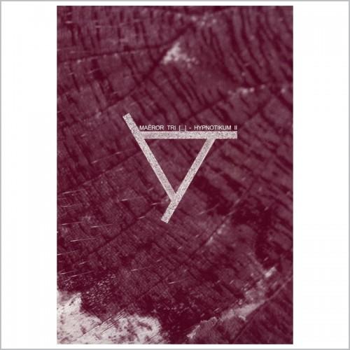 MAEROR TRI - Hypnotikum II CD