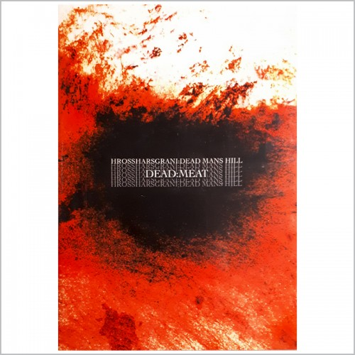 HROSSHARSGRANI / DEAD MAN'S HILL - Dead:Meat CD