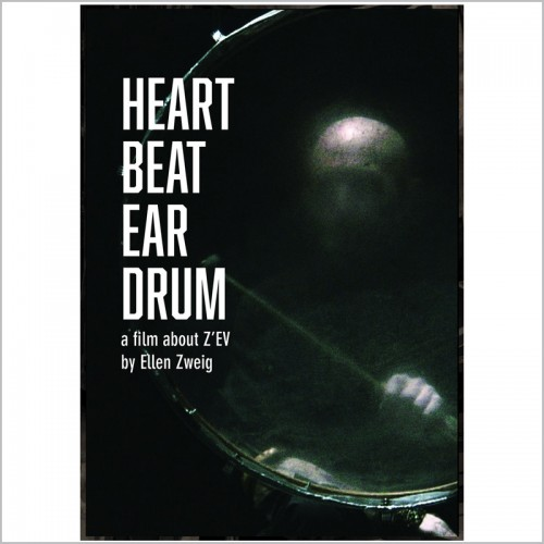 Heart Beat Ear Drum (Z'EV) DVD