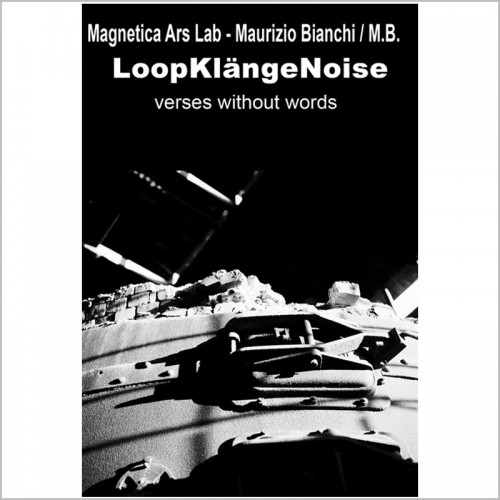 Magnetica Ars Lab-Maurizio Bianchi/M.B. -...