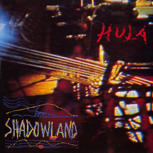 HULA - Shadowland CD