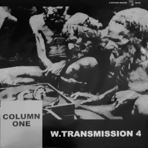 COLUMN ONE 'W. Transmission 4' LP