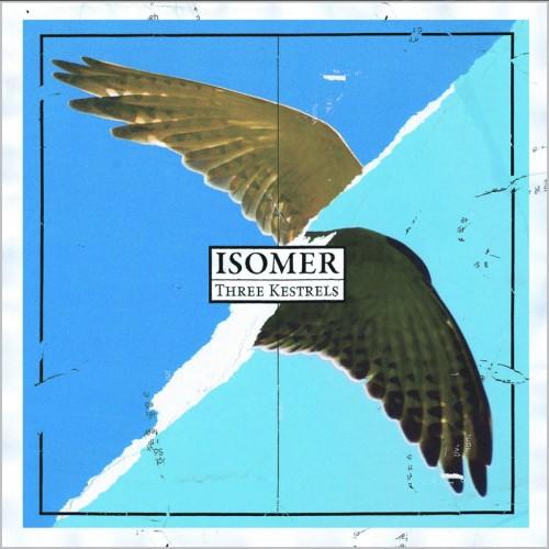 ISOMER - Three Kestrels LP