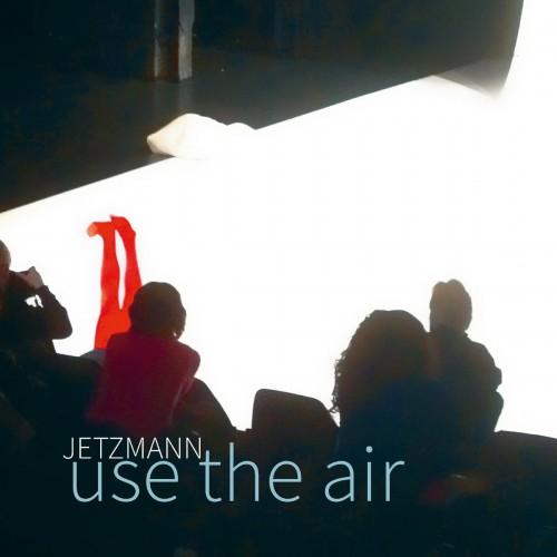 JETZMANN - use the air LP