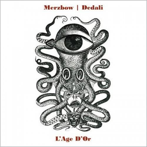 MERZBOW | DEDALI - L'Age D'Or LP