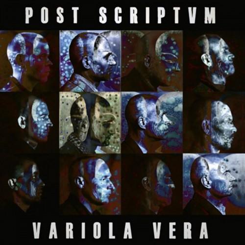POST SCRIPTVM - Variola Vera LP