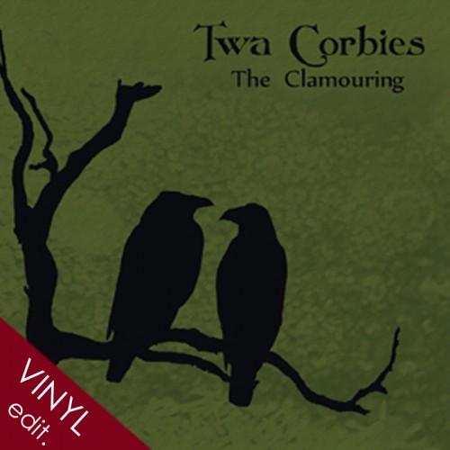 TWA CORBIES – (Sol Invictus) 'The Clamouring' LP+CD
