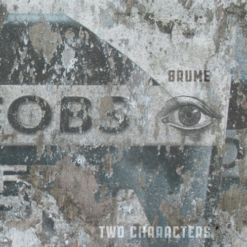 """BRUME - Two Characters 10"""""""
