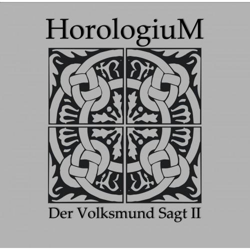 """HOROLOGIUM - Der Volksmund Sagt II 10"""""""