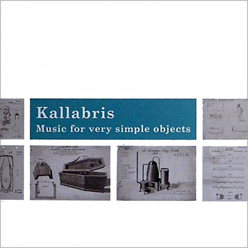 """KALLABRIS – Music For Very Simple Objects 10"""""""