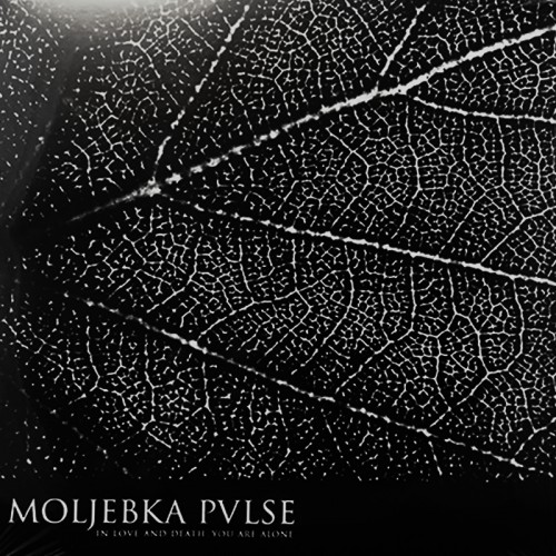 """MOLJEBKA PVLSE – In Love And Death. You Are Alone 10"""""""
