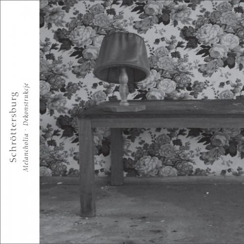 SCHROTTERSBURG - Melancholia. Dekonstrukcje CD