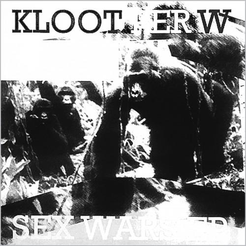 """KLOOT PER W – Sex Wars 7""""EP"""