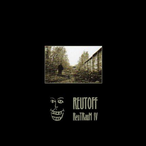 """REUTOFF – ReuTRauM IV 7"""""""