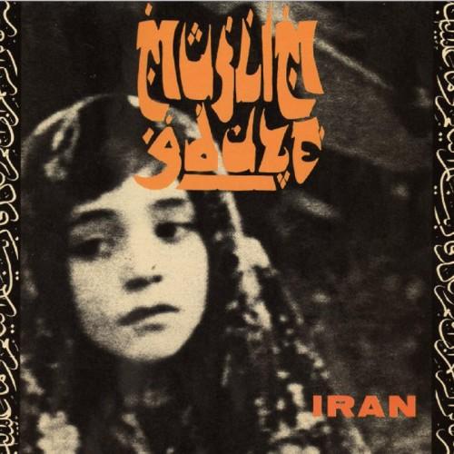 MUSLIMGAUZE - Iran CD
