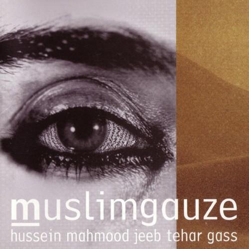 MUSLIMGAUZE - Hussein Mahmood Jeeb Tehar Gass CD