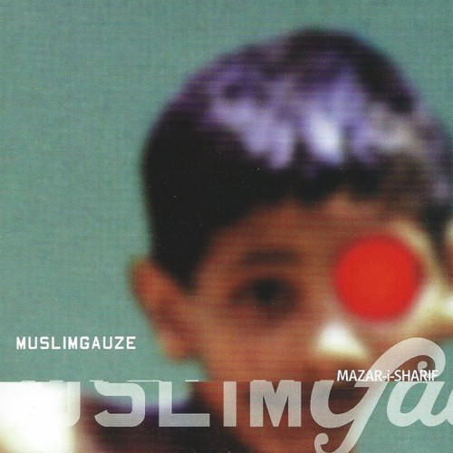 MUSLIMGAUZE - Mazar-I-Sharif CD