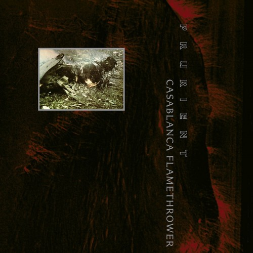 PRURIENT - Casablanca Flamethrower CD