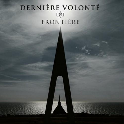 DERNIERE VOLONTE - Frontiere CD