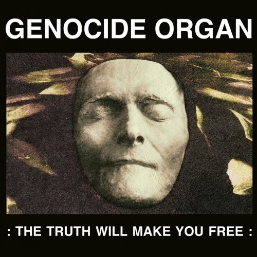 GENOCIDE ORGAN - : THE TRUTH WILL MAKE YOU FREE :  CD