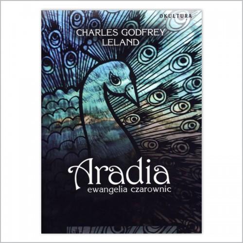 Charles Godfrey Leland - Aradia, ewangelia czarownic