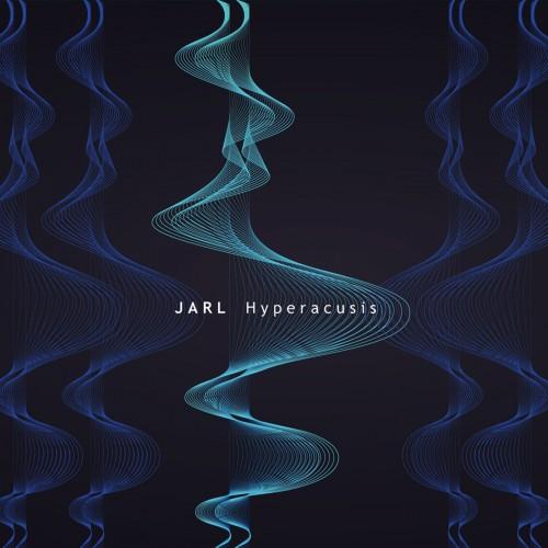 JARL - Hyperacusis CD