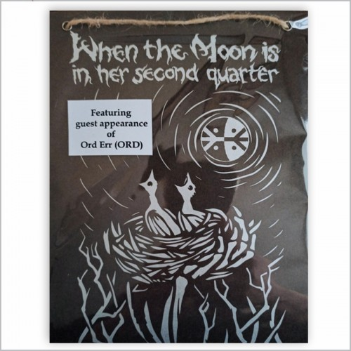 WHEN THE MOON IS IN HER SECOND QUARTER – Like Dead...