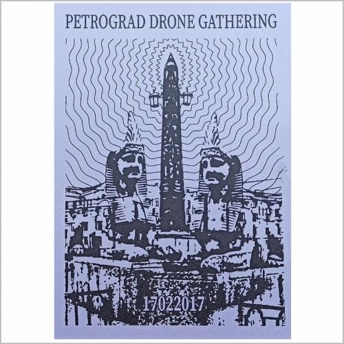 PETROGRAD DRONE GATHERING - 17022017 CD