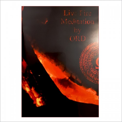 ORD – Live Fire Meditation CD+DVD