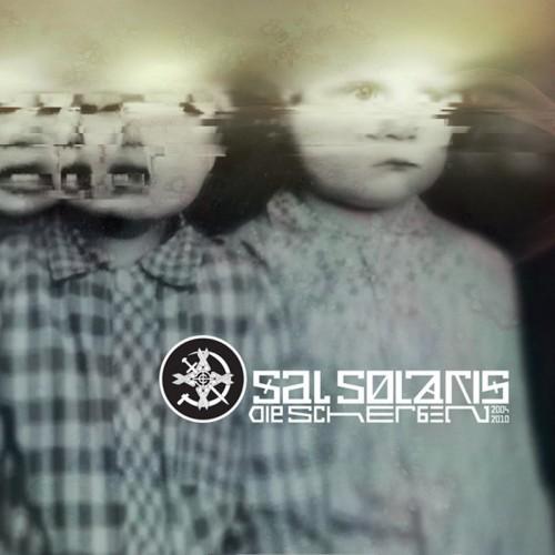 SAL SOLARIS - Die Scherben 2004-2010 CD