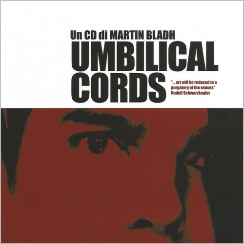 Martin Bladh – Umbilical Cords CD