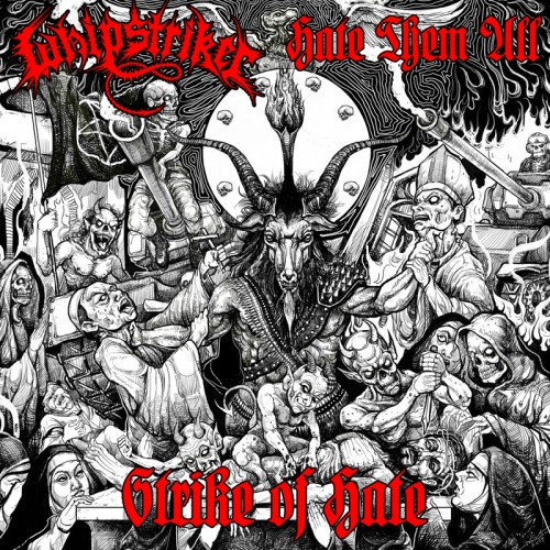 WHIPSTRIKER / HATE THEM ALL - Strike Of Hate CD