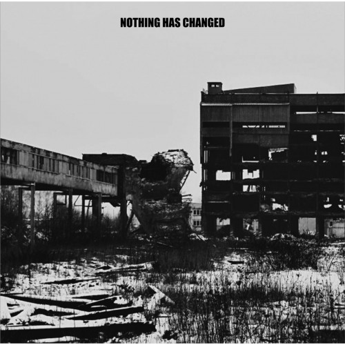 NOTHING HAS CHANGED - Nothing Has Changed CD