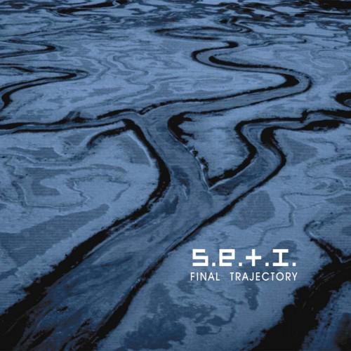 S.E.T.I. (SETI/Lagowski) 'Final Trajectory' CD