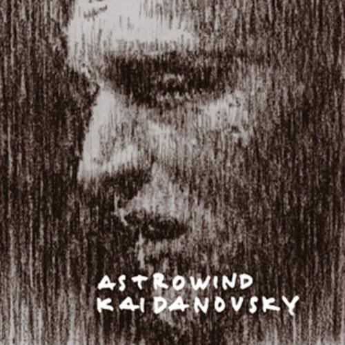 ASTROWIND - Kaidanovsky CD