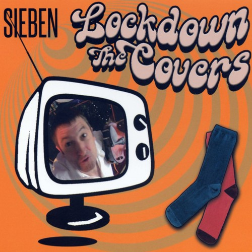 SIEBEN 'Lockdown The Covers' CD