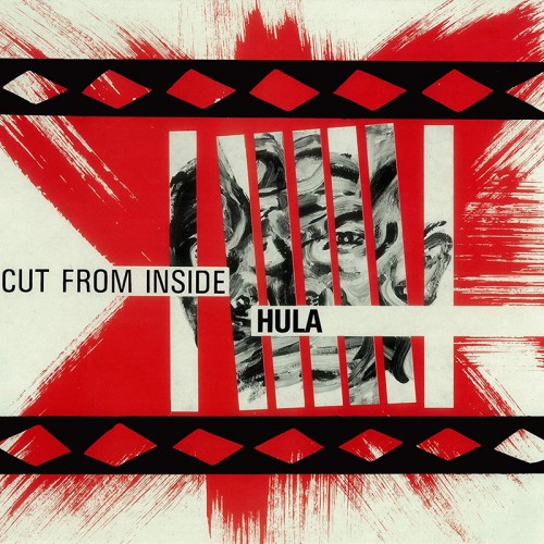 HULA - Cut From Inside CD
