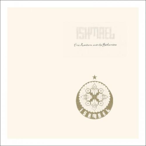 ERIC RANDOM & THE BEDLAMITES Ishmael CD