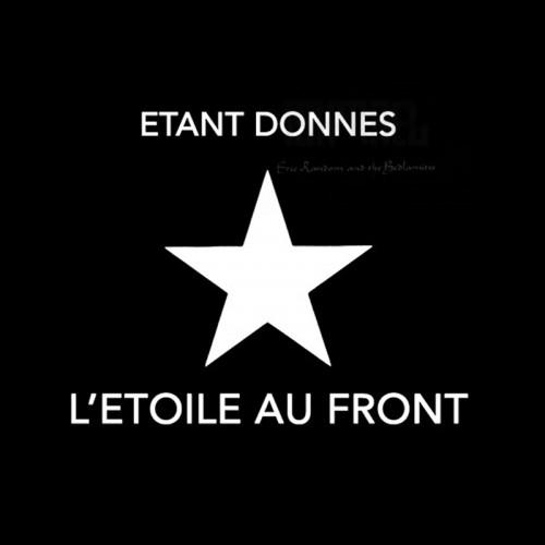 ETANT DONNES - L'Étoile Au Front CD