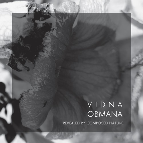 VIDNA OBMANA 'Revealed by Composed Nature' CD