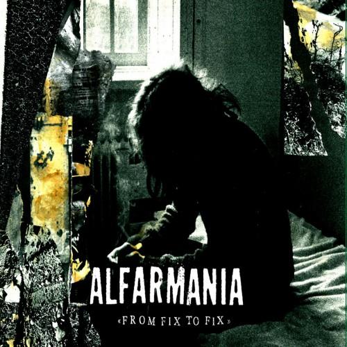 ALFARMANIA – From Fix to Fix CD