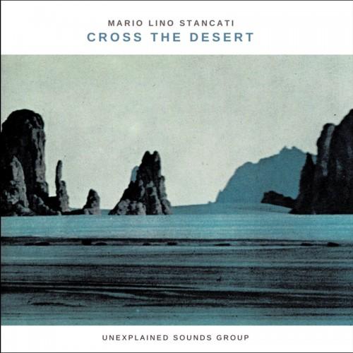 Mario Lino Stancati - Cross The Desert CD