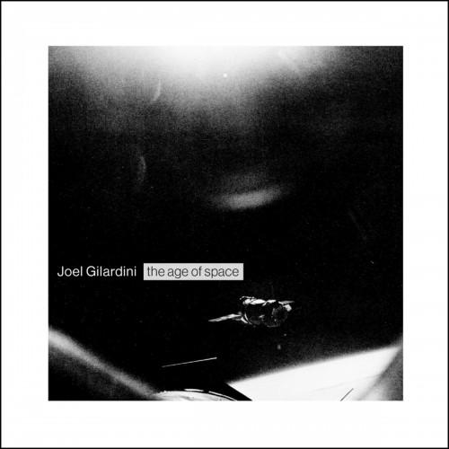 Joel Gilardini - The Age Of Space CD
