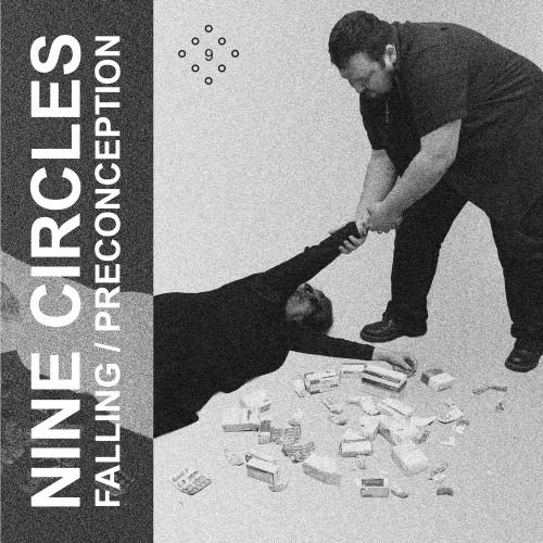 "NINE CIRCLES 'Falling / Preconception' 7"""