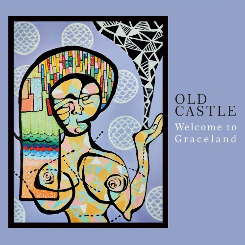 OLD CASTLE - Welcome to Graceland CD