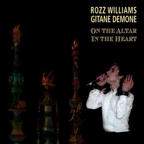 ROZZ WILLIAMS & GITANE DEMONE - On The Altar / In The...